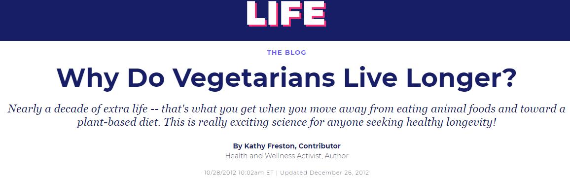Why Do Vegetarians Live Longer.